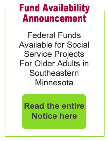 Funds Availability Announcement for Social Service Projects for Older Adults in Southern Minnesota